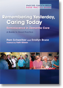 Remembering, Yesterday, Caring Today: reminiscence in dementia care