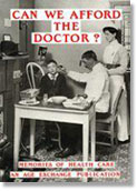 Can We Afford The Doctor? memories of health care