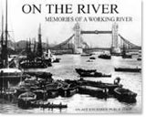 On The River: memories of a working river